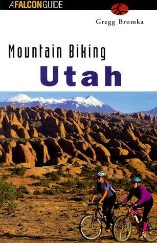 9781560446545: Mountain Biking Utah (Falcon Guide)