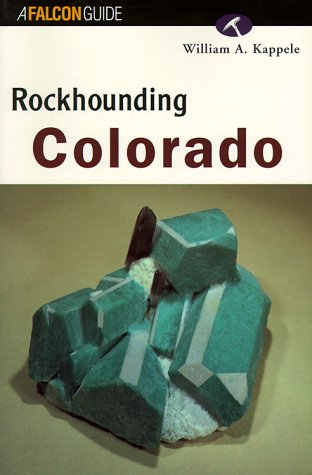 9781560446552: Rockhounding Colorado