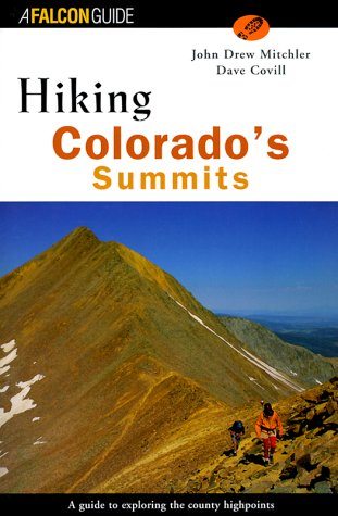 9781560447153: Hiking Colorado's Summits (Regional Hiking Series)