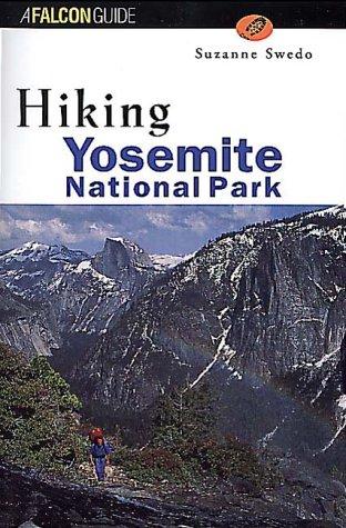 9781560447269: Hiking Yosemite National Park (Regional Hiking Series)