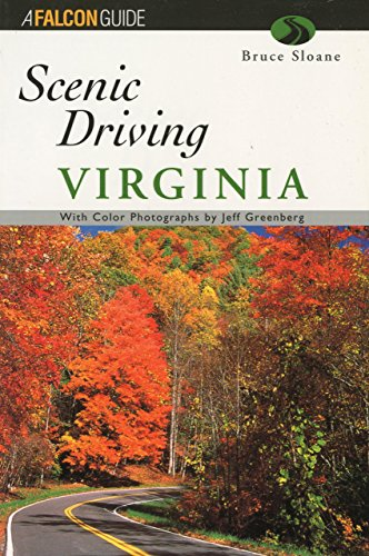9781560447313: Scenic Driving Virginia (Scenic Routes & Byways)