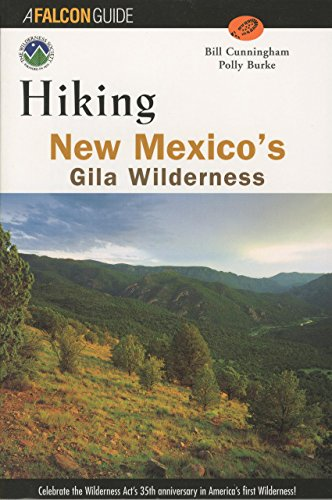 9781560447382: Hiking New Mexico's Gila Wilderness
