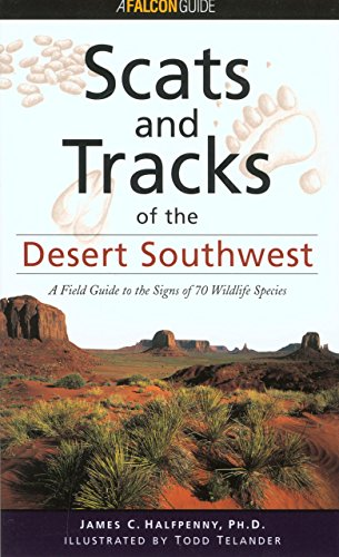 9781560447863: Scats and Tracks of the Desert Southwest (Scats and Tracks Series)