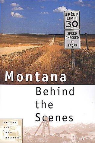 9781560447917: Montana Behind the Scenes