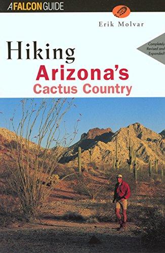 9781560447948: Hiking Arizona's Cactus Country, 2nd (Regional Hiking Series)