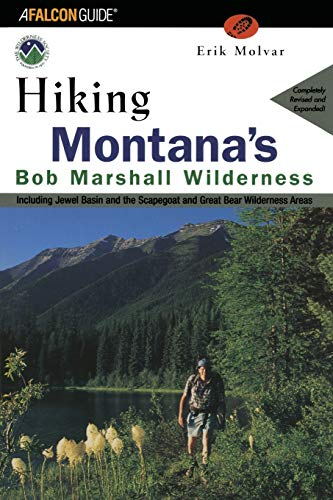 9781560447986: Hiking Montana's Bob Marshall Wilderness (Regional Hiking Series)