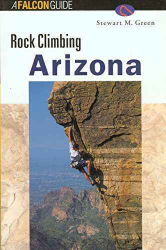 9781560448136: Rock Climbing Arizona (Falcon Guides Rock Climbing)