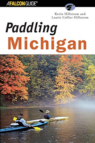 Paddling Michigan: Laurie Collier Hillstrom;