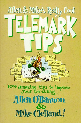 Allen & Mike's Really Cool Telemark Tips