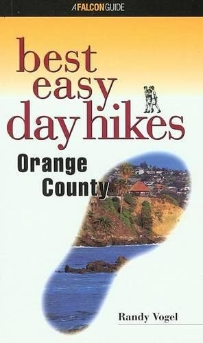 9781560448655: Best Easy Day Hikes Orange County (Best Easy Day Hikes Series)