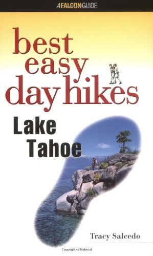 9781560448662: Best Easy Day Hikes Lake Tahoe (Best Easy Day Hikes Series)