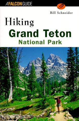 9781560448754: Hiking Grand Teton National Park (Regional Hiking Series)