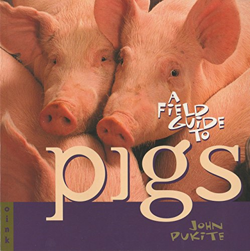 9781560448778: A Field Guide to Pigs