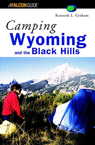 9781560448945: Camping Wyoming and the Black Hills (Regional Camping Series)