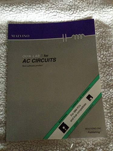 Quik-Lab II Two 2 for AC Circuits: Albert Paul Malvino