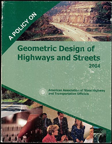 9781560512639: Policy on Geometric Design of Highways and Streets 2004