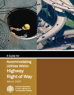 9781560513063: A Guide for Accommodating Utilities within Highway Right-of-Way, 4th Edition