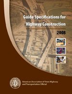 Guide Specifications for Highway Construction: by AASHTO