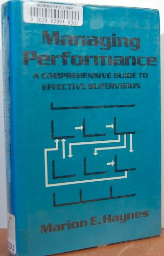 9781560520177: Managing Performance: A Comprehensive Guide to Effective Supervision (Crisp Professional Series)