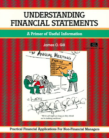 9781560520221: Understanding Financial Statements: A Primer of Useful Information (The Fifty-Minute Series)