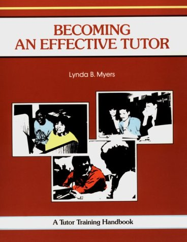 9781560520283: Becoming an Effective Tutor: A Tutor Training Handbook