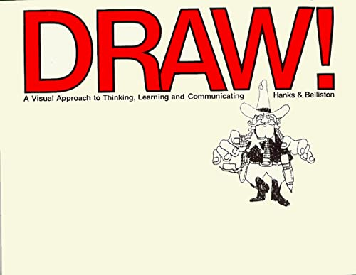 9781560520542: Draw! : A Visual Approach to Thinking, Learning, and Communicating