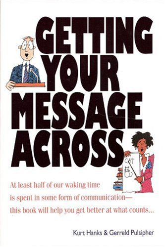 9781560520634: Getting Your Message Across (Quick Read Series)