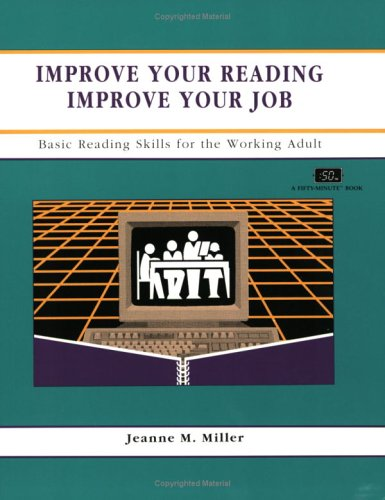 9781560520863: Reading Improvement : Improve Your Job : Basic Reading Skills for the Working Adult (Fifty-Minute Series Book) (CRISP FIFTY-MINUTE SERIES)