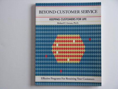 9781560521150: Beyond Customer Service: Keeping Customers for Life (The Fifty-Minute series)