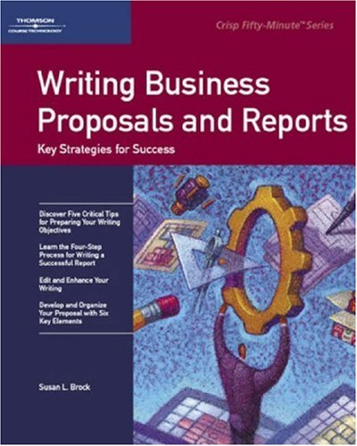 9781560521228: Crisp: Writing Business Proposals and Reports: Key Strategies for Success (Fifty-Minute Series)