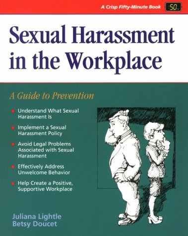 9781560521532: Crisp: Sexual Harassment in the Workplace: A Guide to Prevention (Crisp Fifty-Minute Series)