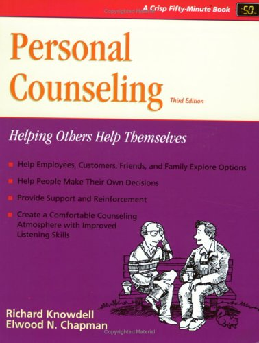9781560521846: Personal Counseling: Helping Others Help Themselves (A Fifty Minute Series Book)
