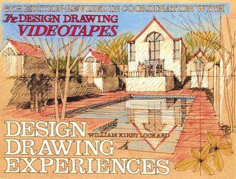 Design Drawing Experiences: William Kirby Lockard
