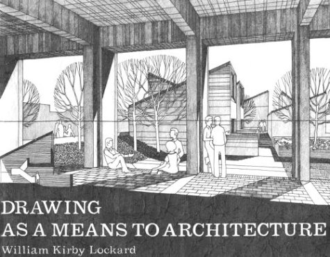 9781560522232: Drawing as a Means to Architecture