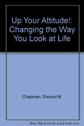 9781560522348: Up Your Attitude!: Changing the Way You Look at Life