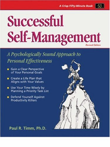 9781560522423: Crisp: Successful Self-Management, Revised Edition: Increasing Your Personal Effectiveness (The Fifty-Minute Series)