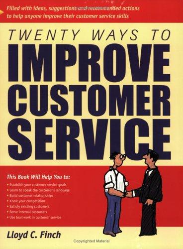 Crisp: Twenty Ways to Improve Customer Service: Finch, Lloyd C.