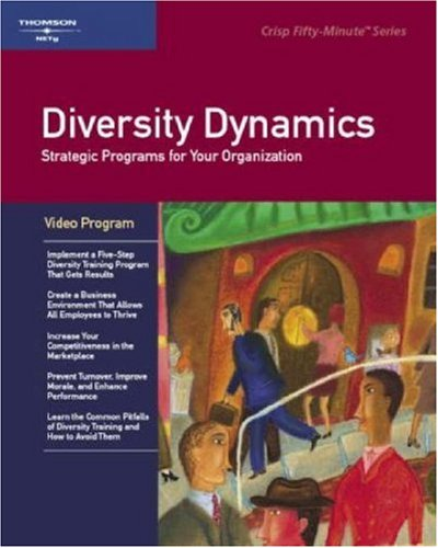 9781560522478: Crisp Group Training Video: Diversity Dynamics Group Training Video Program: Strategic Programs for Your Organization (A Fifty-Minute Series Book)