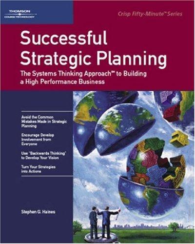 Successful Strategic Planning: Stephen G. Haines
