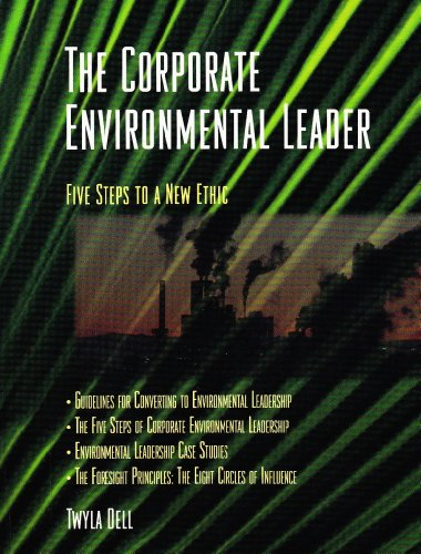 Corporate Environmental Leader: Five Steps to a: Twyla Dell