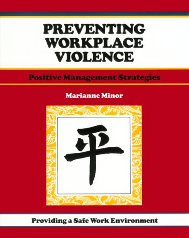Preventing Workplace Violence: Positive Management Strategies (50-Minute Series): Minor, Marianne