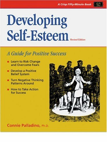 9781560522614: Developing Self-Esteem, Revised Edition: A Guide for Positive Success (50 Minute)