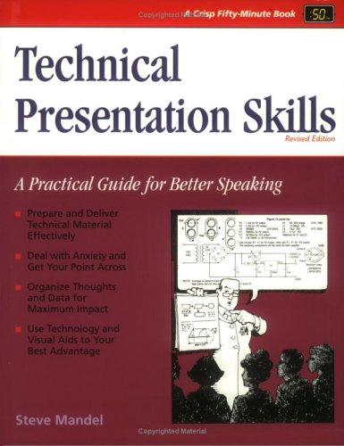 9781560522638: Crisp: Technical Presentation Skills, Revised Edition: A Practical Guide for Better Speaking (Crisp Fifty-Minute Books)