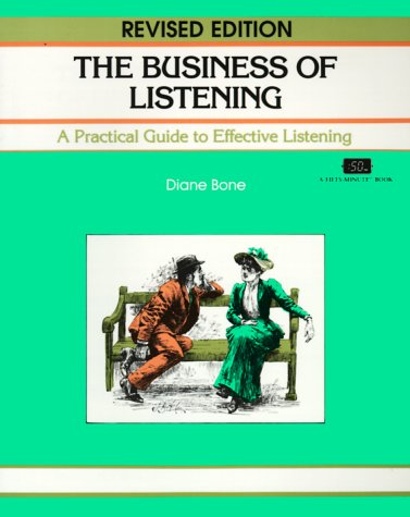 9781560522867: The Business of Listening: A Practical Guide to Effective Listening (Fifty-Minute Series.)