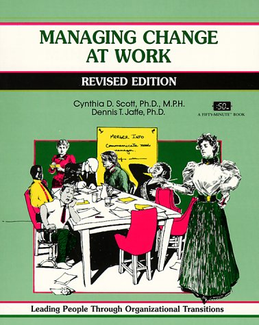 9781560522997: Managing Change at Work (A Fifty-Minute Series Book)