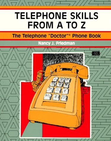 9781560523017: Telephone Skills From A to Z (A Fifty-Minute Series Book)