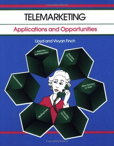 Crisp: Telemarketing: Applications and Opportunities (A Fifty-Minute: Finch, Lloyd C.