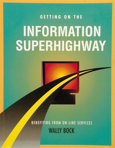 9781560523277: Getting on the Information Superhighway (Crisp Professional Series)