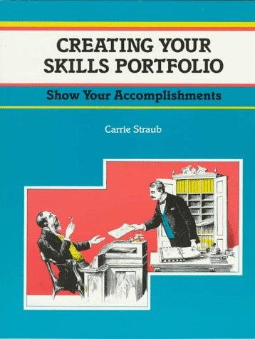 9781560523949: Crisp: Creating Your Skills Portfolio: Show Off Your Skills and Accomplishments (CRISP FIFTY-MINUTE SERIES)