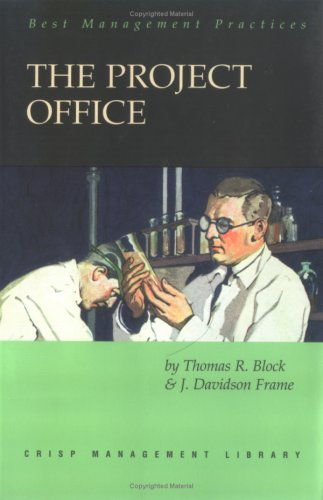 The Project Office: A Key to Managing: Frame, J. Davidson;